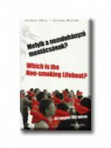 MELYIK A NEMDOHÁNYZÓ MENTŐCSÓNAK? - MAGYAR-ANGOL - - Ekönyv - SALAMON GÁBOR-ZALOTAY MELINDA
