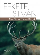 VADÁSZELBESZÉLÉSEK - Ekönyv - FEKETE ISTVÁN