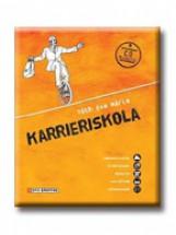 KARRIERISKOLA - CD-MELLÉKLETTEL - Ebook - TÓTH ÉVA MÁRIA