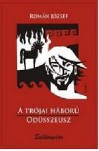A TRÓJAI HÁBORÚ - ODÜSSZEUSZ (Sulikönyvtár) - Ekönyv - ROMÁN JÓZSEF