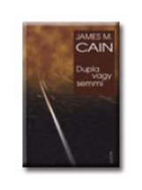 DUPLA VAGY SEMMI - Ekönyv - CAIN, JAMES M.