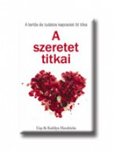 A SZERETET TITKAI - Ekönyv - GAY & KATHLYN HENDRICKS