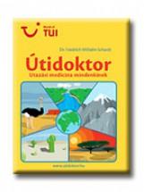 ÚTIDOKTOR - UTAZÁSI MEDICINA MINDENKINEK - - Ekönyv - SCHARDT, WILHELM FRIEDRICH DR.