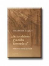 AZ IRODALOM GYANÚBA KEVEREDETT - KERTÉSZ IMRE-SZÓTÁR - Ekönyv - FÖLDÉNYI F. LÁSZLÓ