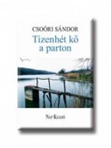TIZENHÉT KŐ A PARTON - Ebook - CSOÓRI SÁNDOR