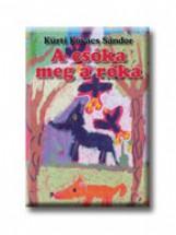 A CSÓKA MEG A RÓKA - Ekönyv - KÜRTI KOVÁCS SÁNDOR