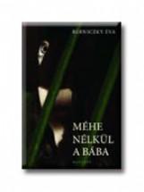 MÉHE NÉLKÜL A BÁBA - Ekönyv - BERNICZKY ÉVA