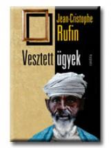 VESZTETT ÜGYEK - Ekönyv - RUFIN, JEAN-CHRISTOPHE