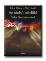 AZ UTOLSÓ MÉRFÖLD - HANGOSKÖNYV - Ekönyv - POLCZ ALAINE-BITÓ LÁSZLÓ