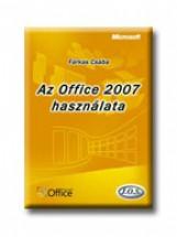 AZ OFFICE 2007 HASZNÁLATA - Ekönyv - FARKAS CSABA