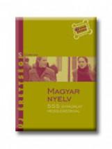 MAGYAR NYELV - 555 GYAKORLAT MEGOLDÁSOKKAL - ÚJ ÉRETTSÉGI - - Ekönyv - CORVINA KIADÓ