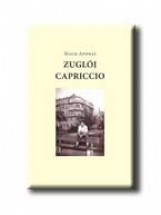 ZUGLÓI CAPRICCIO - Ekönyv - MACH ANDRÁS