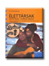 ÉLETTÁRSAK - EGYÜTTÉLÉS-PAPIROK NÉLKÜL - - Ekönyv - TÓTH GABRIELLA DR.