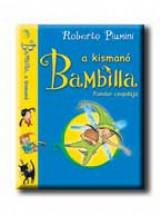 BAMBILLA, A KISMANÓ - FONDOR CSAPDÁJA - Ekönyv - PIUMINI, ROBERTO