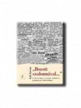 HOZOTT SZALONNÁVAL ... - A HUSZADIK SZÁZAD APRÓBAN - APRÓHIRDETÉSEK 1900-TÓL 200 - Ebook - GÁTI ISTVÁN