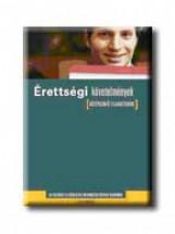 ÉRETTSÉGI KÖVETELMÉNYEK - KÖZÉPSZINTŰ FELADATSOROK - Ekönyv - EDUCATIO KHT.