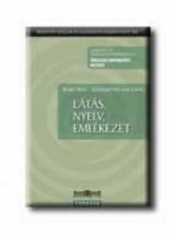 LÁTÁS, NYELV, EMLÉKEZET - Ekönyv - KOVÁCS ILONA