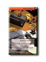 MUNKAMÁNIÁSOK - SZALONKÉPES SZENVEDÉLYBETEGEK - - Ekönyv - KILLINGER, BARBARA