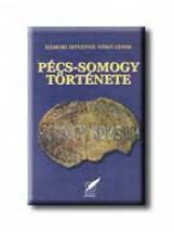 PÉCS-SOMOGY TÖRTÉNETE - Ebook - HÁMORI ISTVÁNNÉ-VÓKÓ JÁNOS