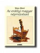 AZ ERDÉLYI MAGYAR NÉPMŰVÉSZET - Ekönyv - WASS ALBERT