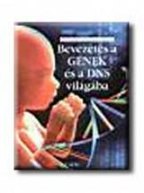 BEVEZETÉS A GÉNEK ÉS A DNS VILÁGÁBA - INTERNET-CIMEKKEL - - Ebook - CLAYBOURNE, ANNA