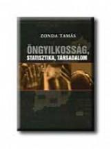 ÖNGYILKOSSÁG, STATISZTIKA, TÁRSADALOM - Ekönyv - ZONDA TAMÁS
