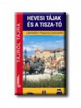 HEVESI TÁJAK ÉS A TISZA-TÓ - Ekönyv - FRIGORIA KÖNYVKIADÓ KKT.