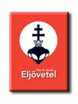 ELJÖVETEL - Ekönyv - TÓTA W. ÁRPÁD