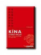 KÍNA - A NAGY FALAT - Ekönyv - HIRN, WOLFGANG
