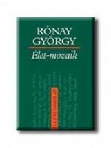 ÉLET-MOZAIK - Ekönyv - RÓNAY GYÖRGY