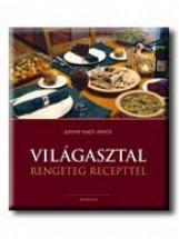 VILÁGASZTAL - RENGETEG RECEPTTEL - - Ekönyv - JUHANI NAGY JÁNOS
