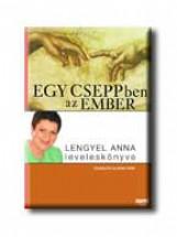 EGY CSEPPBEN AZ EMBER - LENGYEL ANNA LEVELESKÖNYVE- - Ekönyv - JAFFA KIADÓ ÉS KERESLEDELMI KF