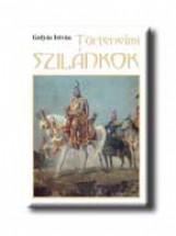 TÖRTÉNELMI SZILÁNKOK - Ekönyv - GULYÁS ISTVÁN