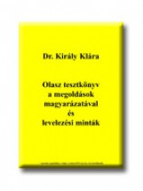 OLASZ TESZTKÖNYV A MEGOLDÁSOK MAGYARÁZATÁVAL ÉS LEVELEZÉSI MINTÁK - Ekönyv - KIRÁLY KLÁRA DR.