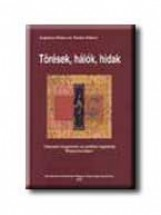 TÖRÉSEK, HÁLÓK, HIDAK - Ekönyv - ANGELUSZ RÓBERT-TARDOS RÓBERT