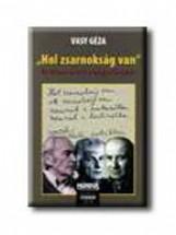 HOL ZSARNOKSÁG VAN - Ebook - VASY GÉZA