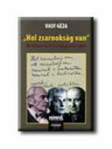 HOL ZSARNOKSÁG VAN - Ekönyv - VASY GÉZA