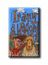 IRÁNY A VADON! - Ekönyv - MCFARLANE, PETER