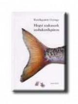 HEGYI SZAKASZOK SZOBAKERÉKPÁRON - Ekönyv - KERÉKGYÁRTÓ GYÖRGY