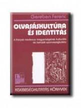OLVASÁSKULTÚRA ÉS IDENTITÁS - Ekönyv - GEREBEN FERENC