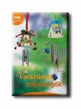 VARÁZSLATOS SZÉLCSENGŐK - Ekönyv - WALZ, INGE