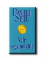 VELE VAGY NÉLKÜLE - Ekönyv - STEEL, DANIELLE