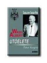 WASS ALBERT UTÓÉLETE - ISTEN KENYERE - KÖTÖTT - - Ekönyv - KRÁTER MŰHELY EGYESÜLET