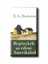 REGÉNYKÉK AZ ÉDENI AMERIKÁBÓL - Ekönyv - DOCTOROW, E.L.
