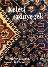 KELETI SZŐNYEGEK - Ekönyv - EILAND, MURRAY
