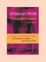 TERMELÉSI-REGÉNY - Ekönyv - ESTERHÁZY PÉTER