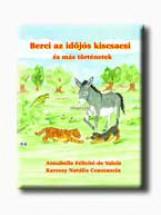 BERCI AZ IDŐJÓS KISCSACSI ÉS MÁS TÖRTÉNETEK - Ekönyv - DE VALOIS, ANNABELLE FÉLICITÉ