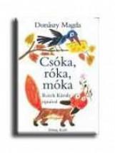 CSÓKA, RÓKA, MÓKA - Ekönyv - DONÁSZY MAGDA
