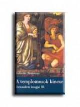 A TEMPLOMOSOK KINCSE - JERUZSÁLEM LOVAGJAI III. - (AKCIÓS) - Ekönyv - BENZONI, JULIETTE