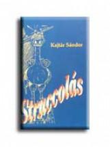 STRUCCOLÁS - Ebook - KAJTÁR SÁNDOR